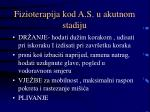 fizioterapija kod a s u akutnom stadiju2