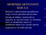 sportske aktivnosti kod a s