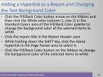 adding a hyperlink to a report and changing the text background color53