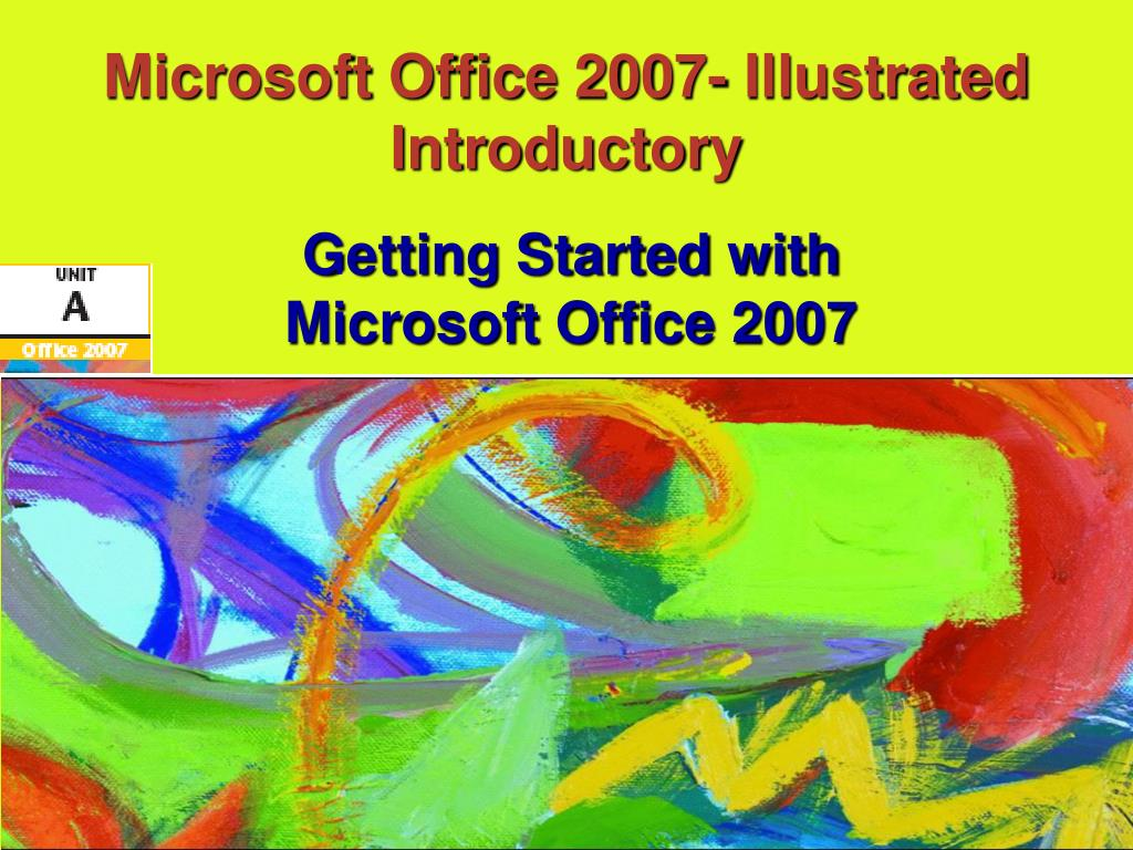 Microsoft Office 2007- Illustrated Introductory