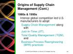 origins of supply chain management cont