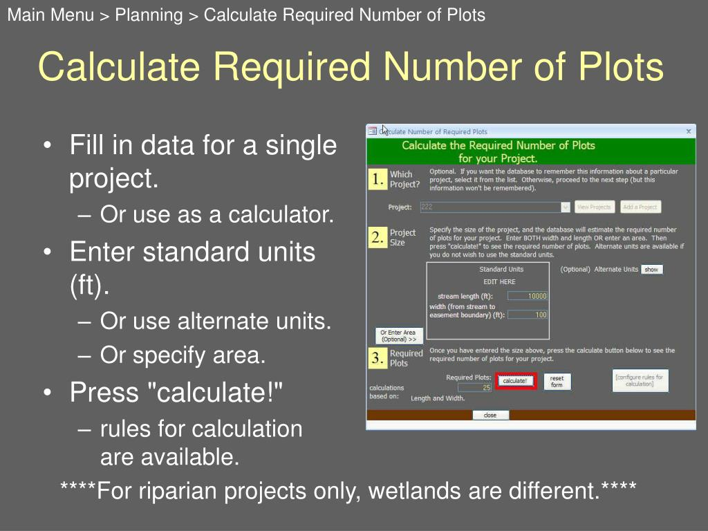 Main Menu > Planning > Calculate Required Number of Plots