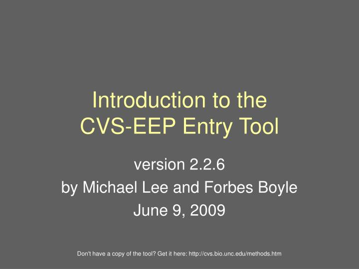 Introduction to the cvs eep entry tool