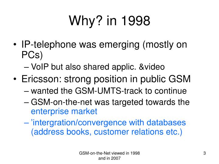 Why in 1998