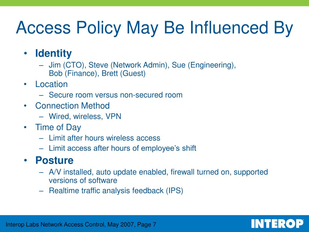 Access Policy May Be Influenced By