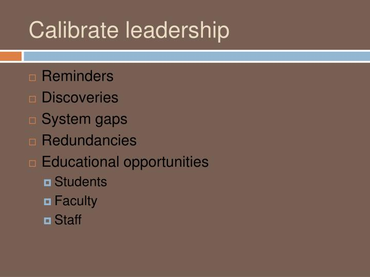 Calibrate leadership