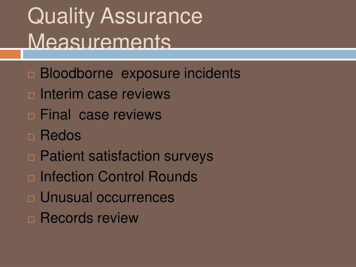 Quality Assurance Measurements