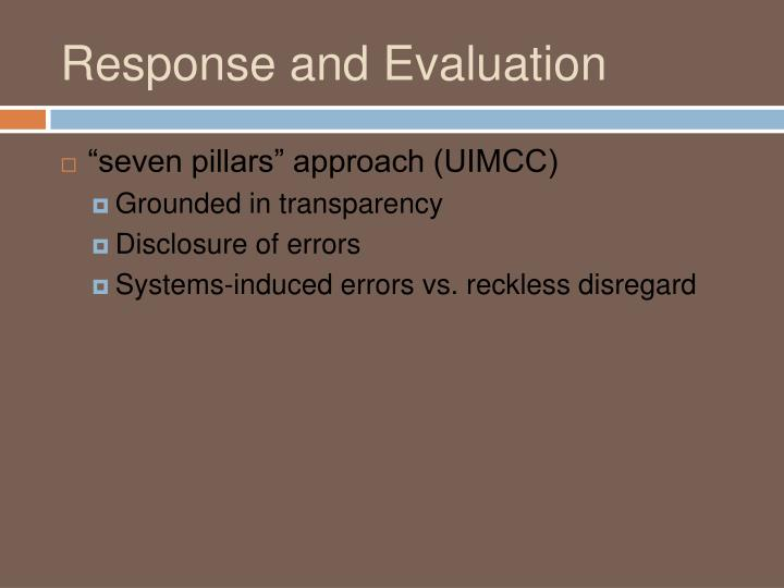 Response and Evaluation