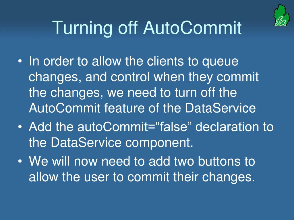 Turning off AutoCommit