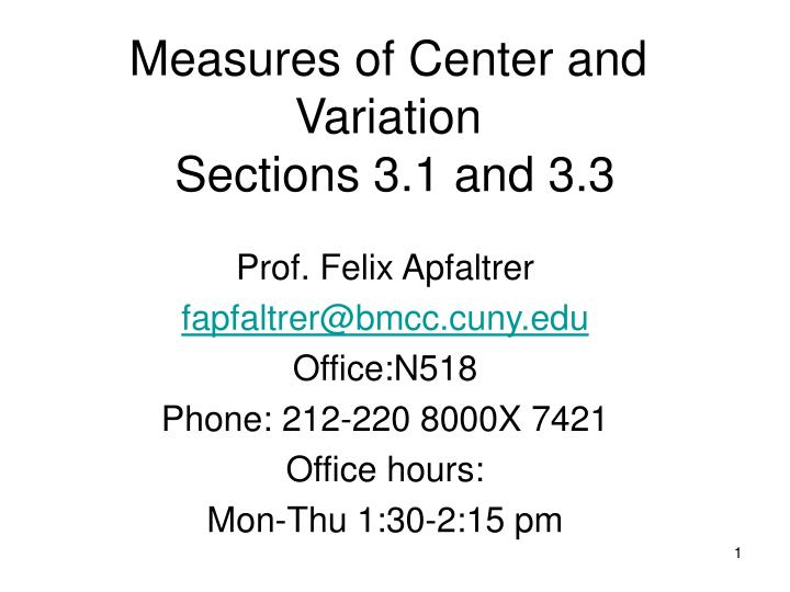 measures of center and variation sections 3 1 and 3 3 n.