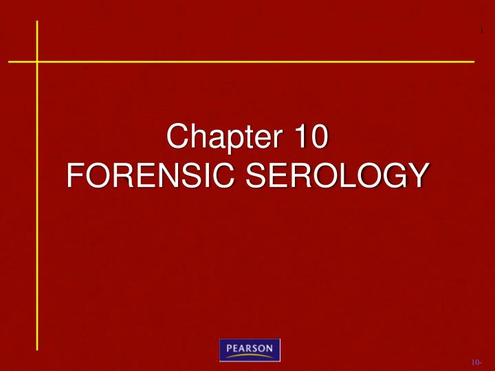 chapter 10 forensic serology n.