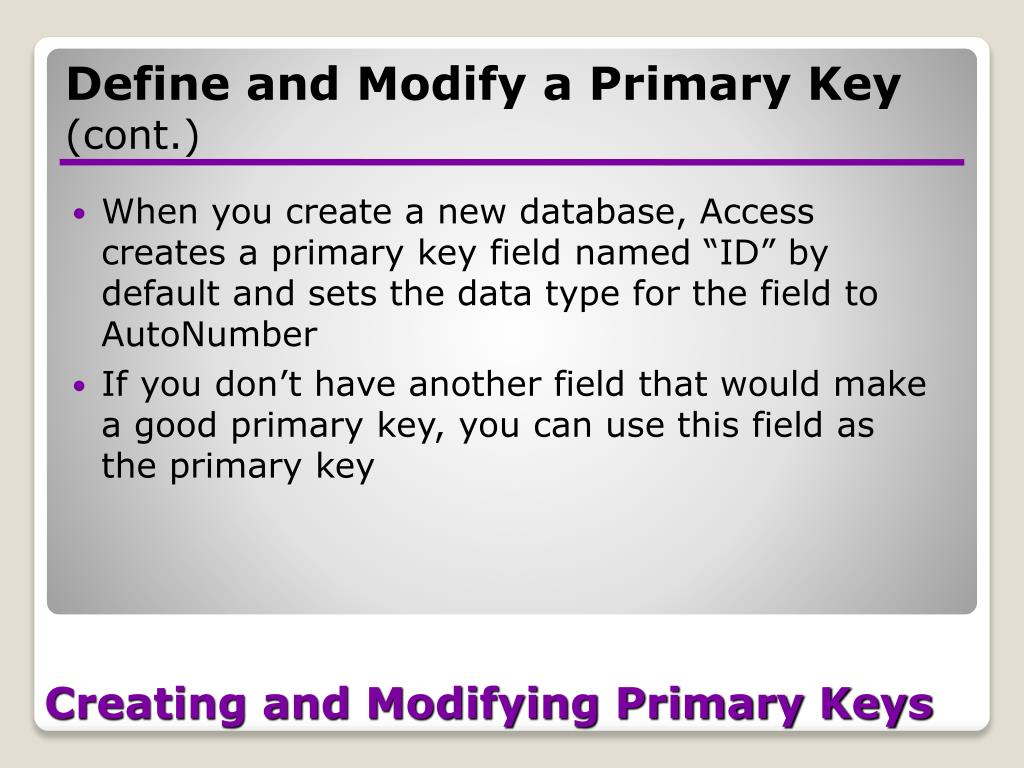 Creating and Modifying Primary Keys