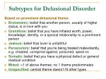 subtypes for delusional disorder