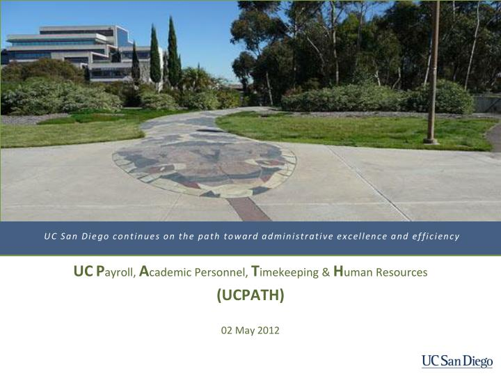 uc san diego continues on the path toward administrative excellence and efficiency n.