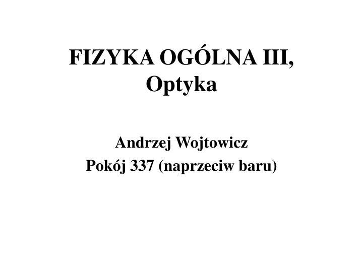 fizyka og lna iii optyka n.
