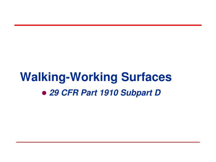 walking working surfaces n.