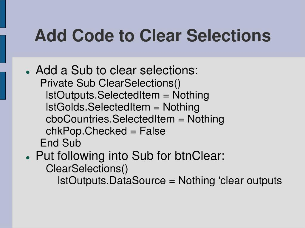 Add Code to Clear Selections