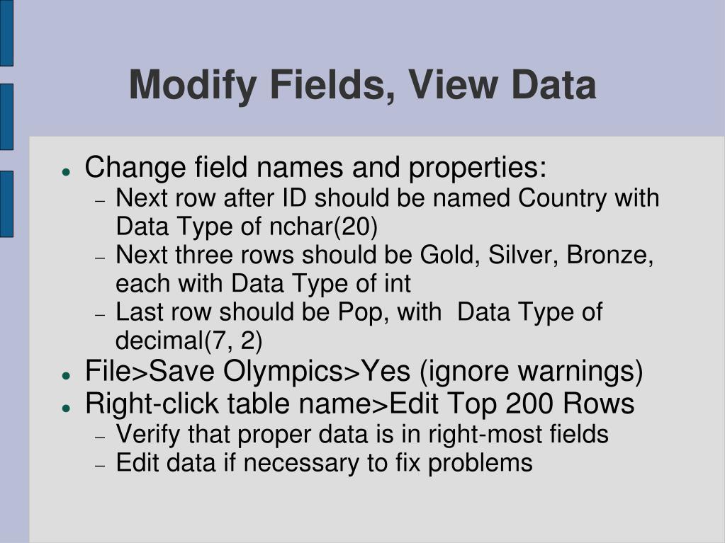 Modify Fields, View Data