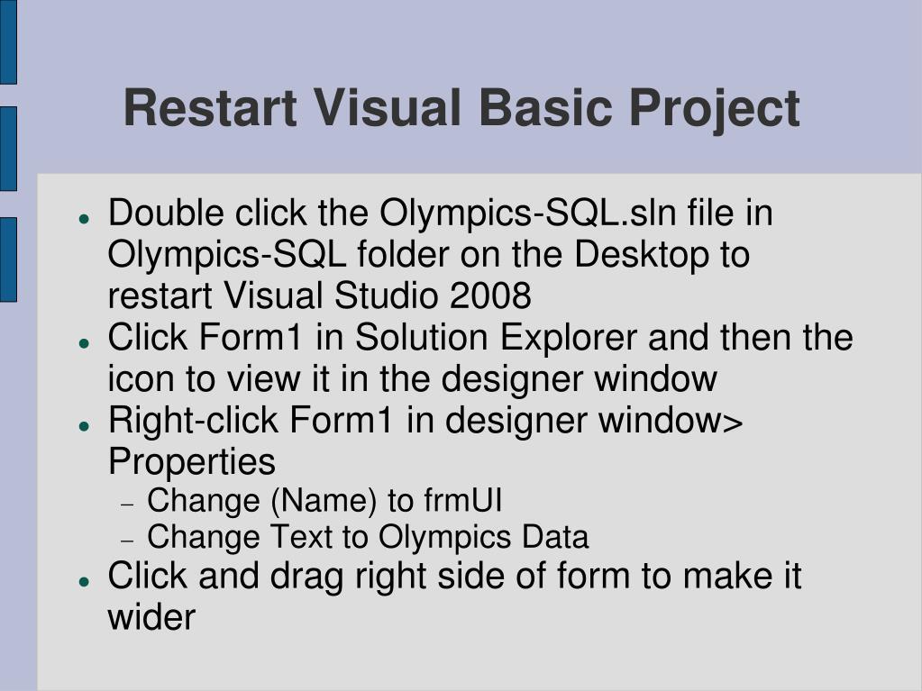 Restart Visual Basic Project
