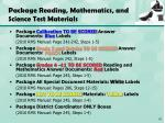 package reading mathematics and science test materials