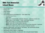 rms test materials school boxes