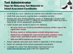 test administrator steps for returning test materials to school assessment coordinator