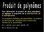 produit de polyn mes