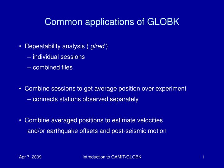 common applications of globk n.