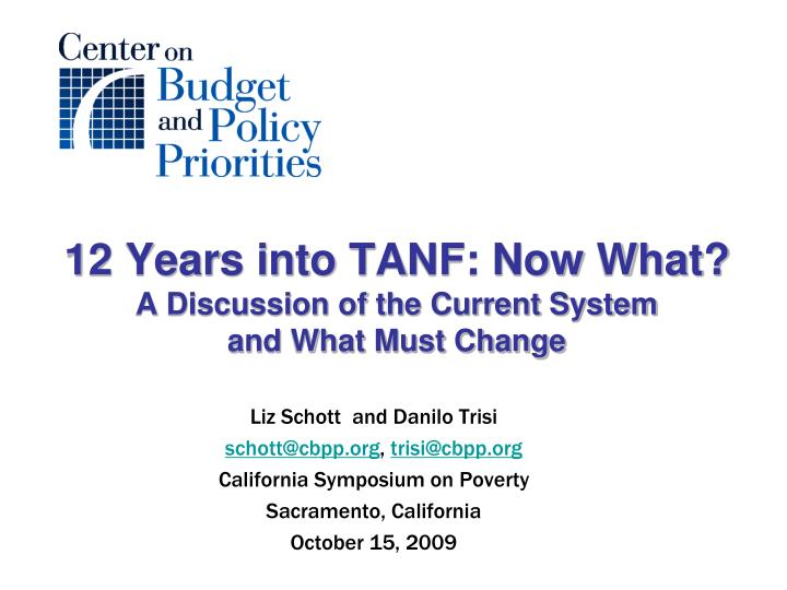 12 years into tanf now what a discussion of the current system and what must change n.