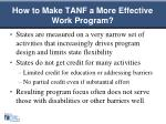 how to make tanf a more effective work program