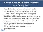 how to make tanf more effective as a safety net