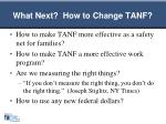 what next how to change tanf