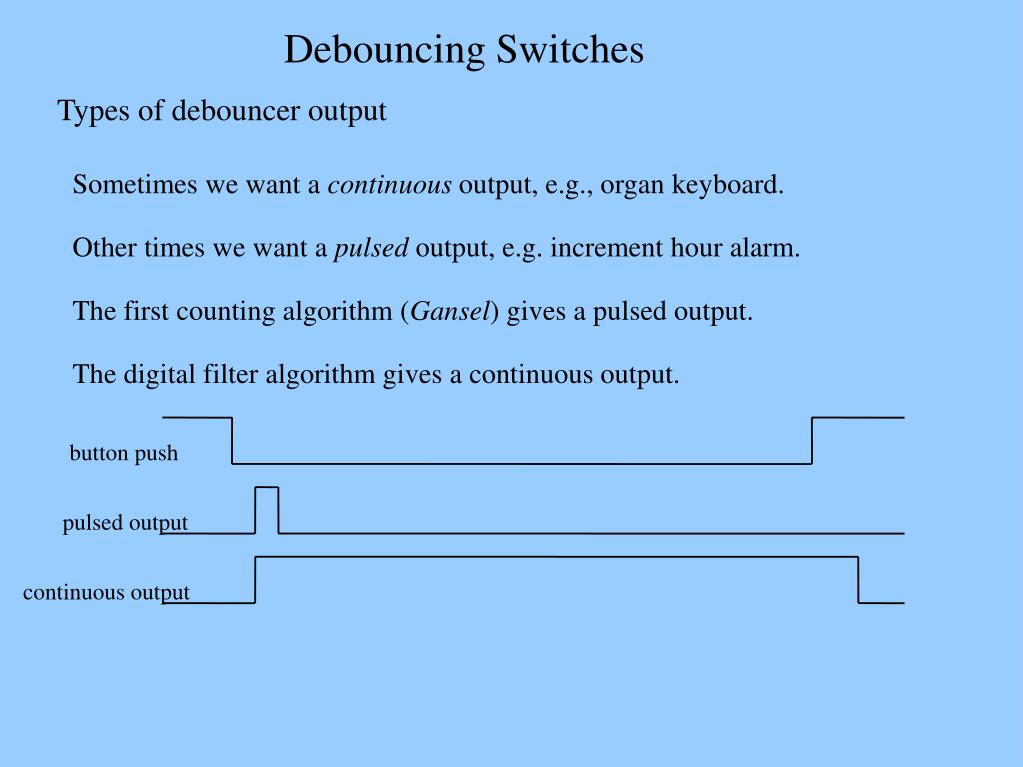 PPT - Debouncing Switches PowerPoint Presentation - ID:956795