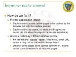 improper cache control24