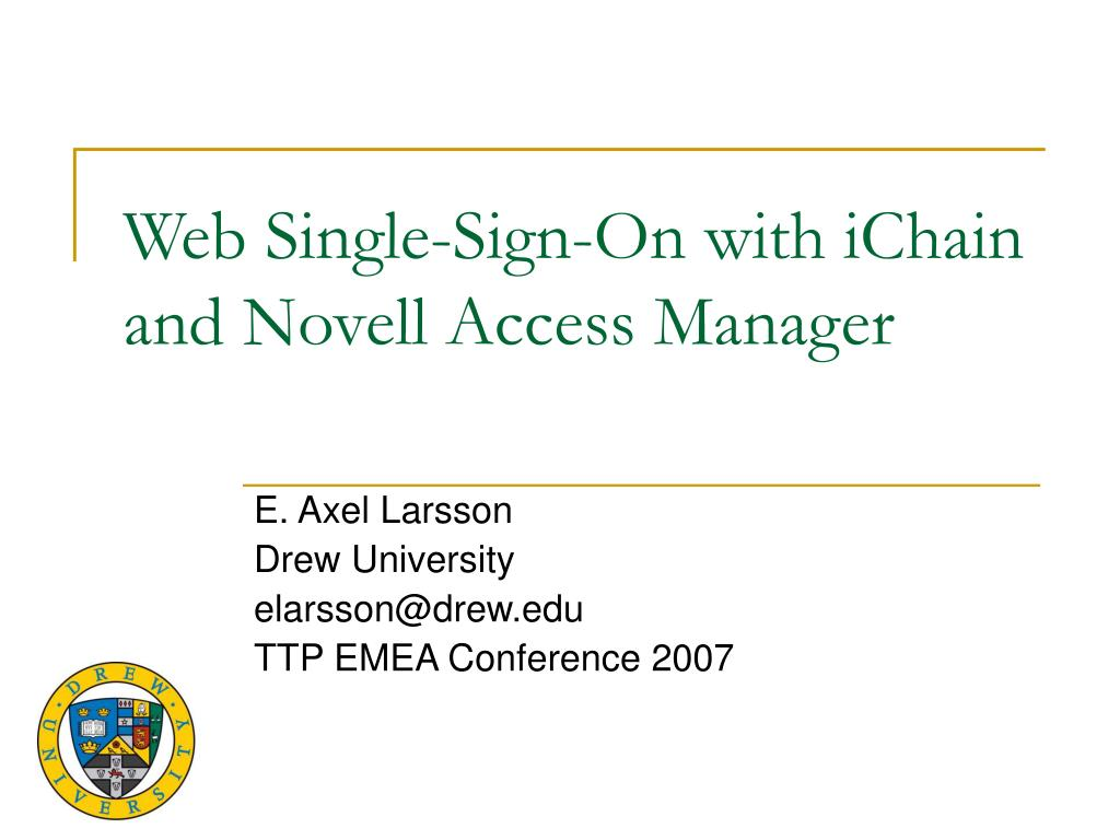 web single sign on with ichain and novell access manager l.