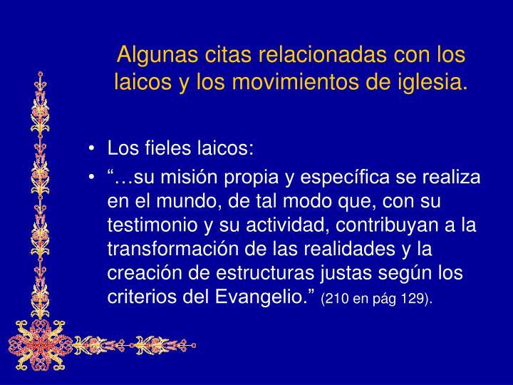 Algunas citas relacionadas con los laicos y los movimientos de iglesia.