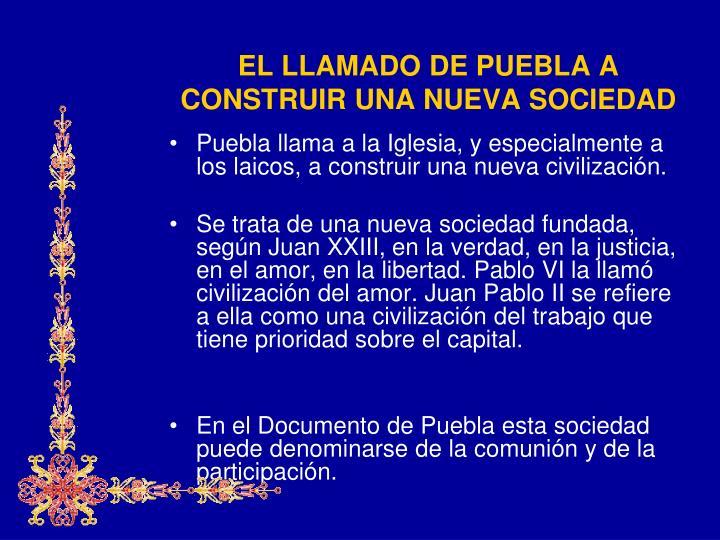 EL LLAMADO DE PUEBLA A CONSTRUIR UNA NUEVA SOCIEDAD
