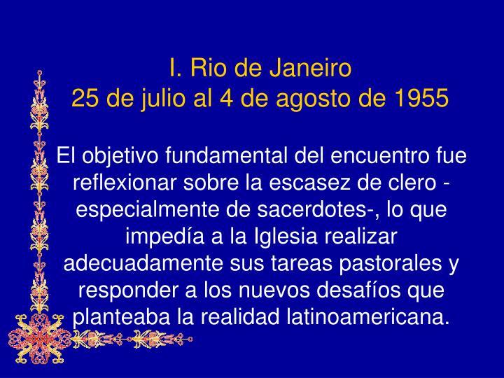 I rio de janeiro 25 de julio al 4 de agosto de 1955