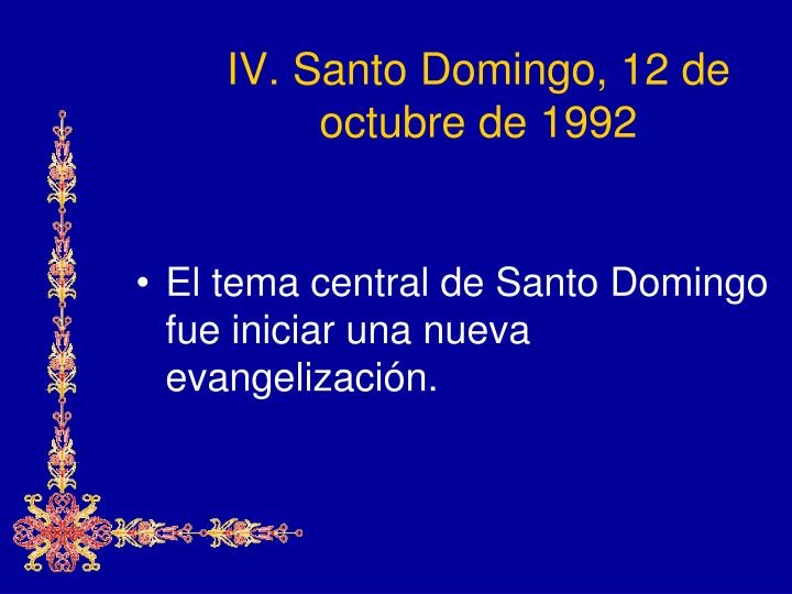 IV. Santo Domingo,