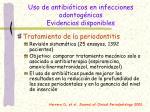 uso de antibi ticos en infecciones odontog nicas evidencias disponibles2