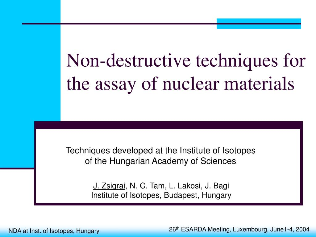 Non-destructive techniques for the assay of nuclear materials