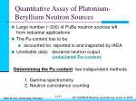 quantitative assay of plutonium beryllium neutron sources