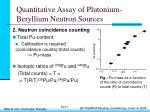 quantitative assay of plutonium beryllium neutron sources16