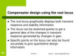 compensator design using the root locus