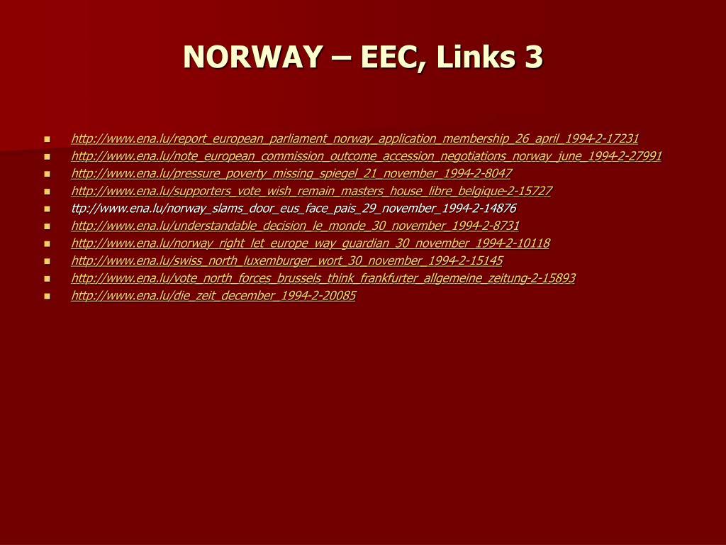 NORWAY – EEC, Links 3