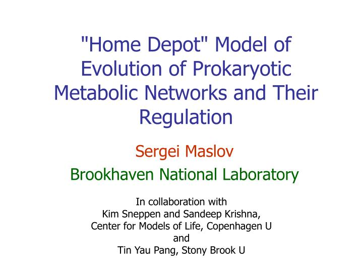 home depot model of evolution of prokaryotic metabolic networks and their regulation n.
