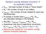 random overlap between functions no quadratic scaling
