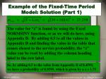 example of the fixed time period model solution part 1