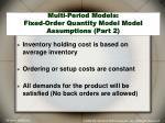 multi period models fixed order quantity model model assumptions part 2