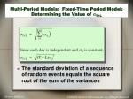 multi period models fixed time period model determining the value of s t l